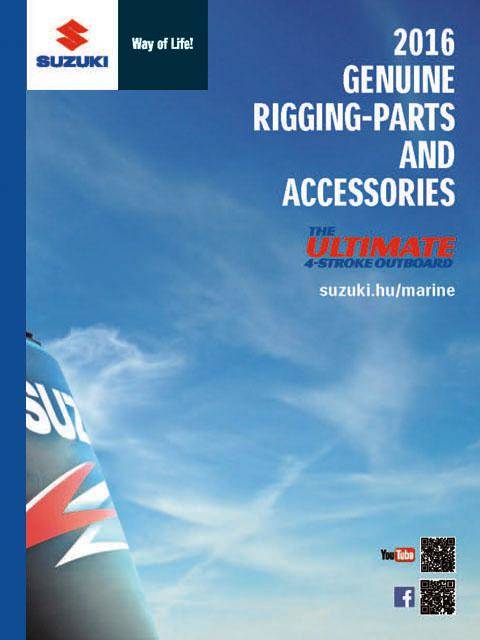 Suzuki Marine Genuine Rigging-Parts And Accessories Catalog 2016